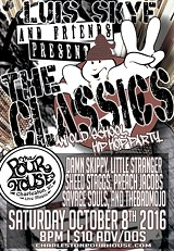 "Luis Skye and Friends Present ""The Classics 2"" An Old School Hip Hop Party"