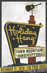 The Holiday Hang - Featuring Town Mountain & The Honeycutters