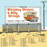 Billy Strings + Whiskey Shivers